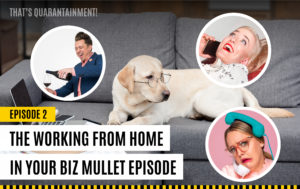 Working from home business mullet Mike Ganino Hillary Weiss Rachael Kay Albers